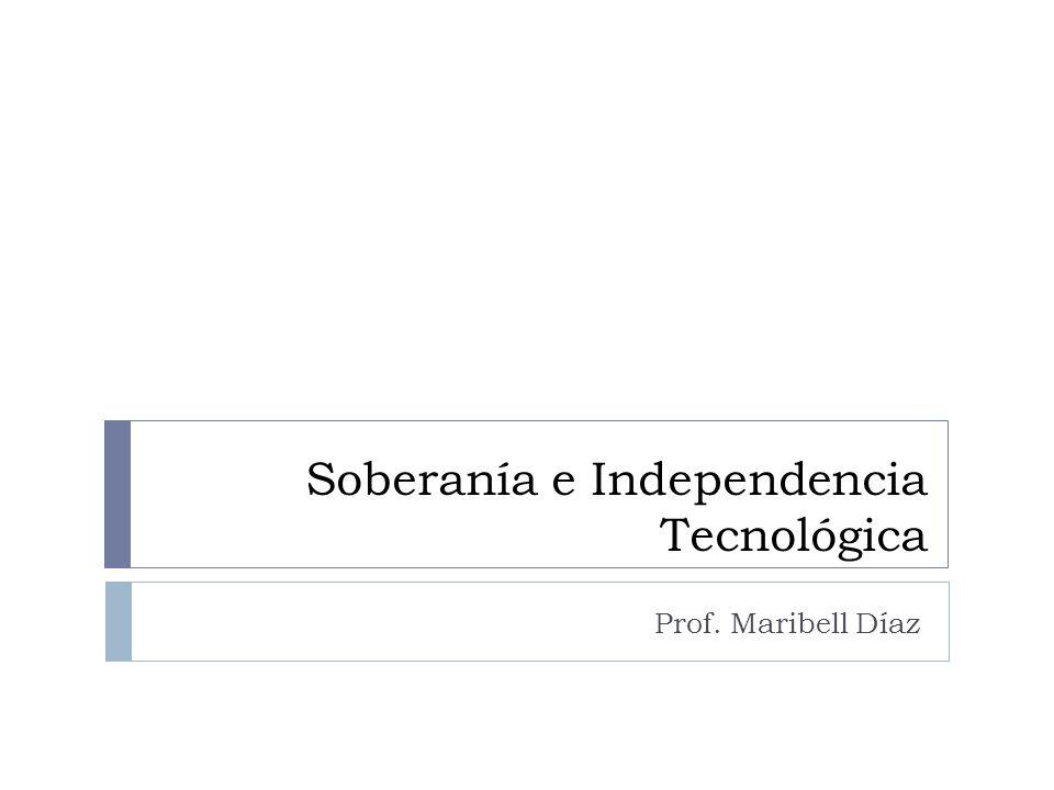 Soberanía e Independencia Tecnológica