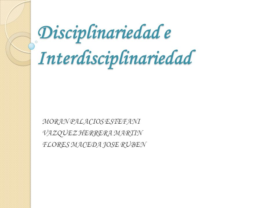 Disciplinariedad e Interdisciplinariedad