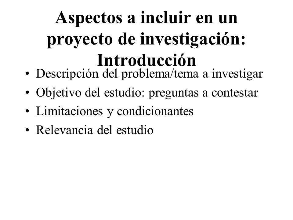 Aspectos a incluir en un proyecto de investigación: Introducción