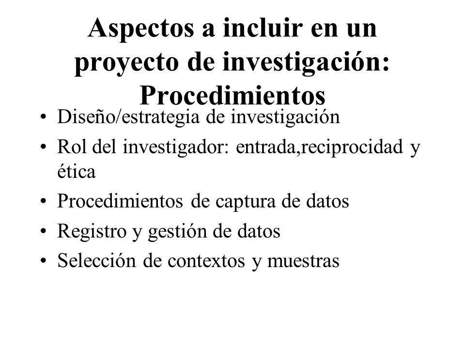 Aspectos a incluir en un proyecto de investigación: Procedimientos