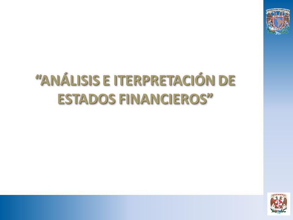 ANÁLISIS E ITERPRETACIÓN DE ESTADOS FINANCIEROS