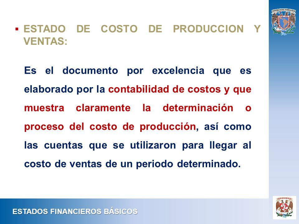 ESTADO DE COSTO DE PRODUCCION Y VENTAS: