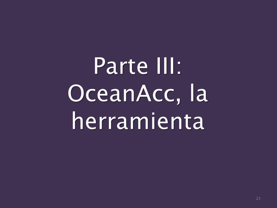Parte III: OceanAcc, la herramienta