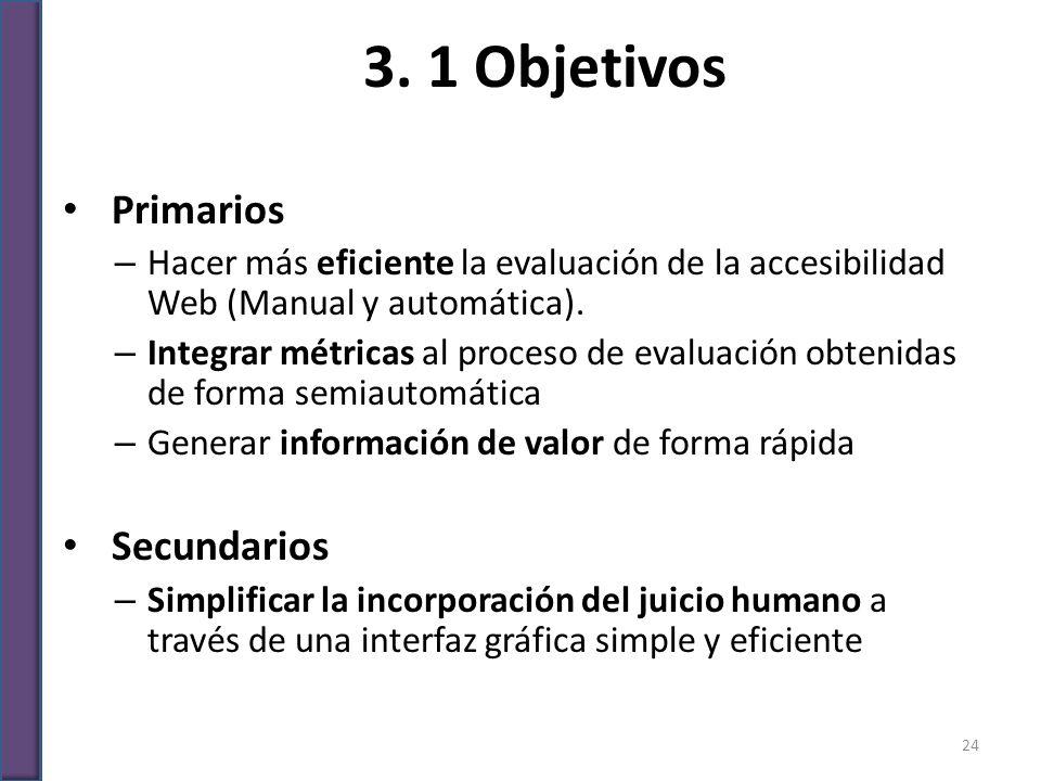 3. 1 Objetivos Primarios Secundarios