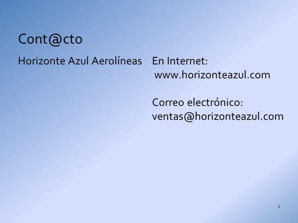 Cont@cto Horizonte Azul Aerolíneas En Internet: www.horizonteazul.com