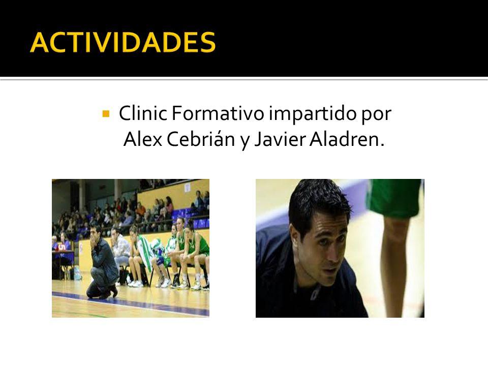 ACTIVIDADES Clinic Formativo impartido por