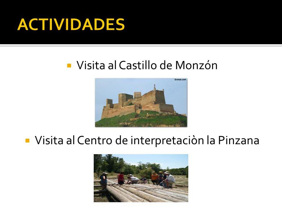 ACTIVIDADES Visita al Castillo de Monzón