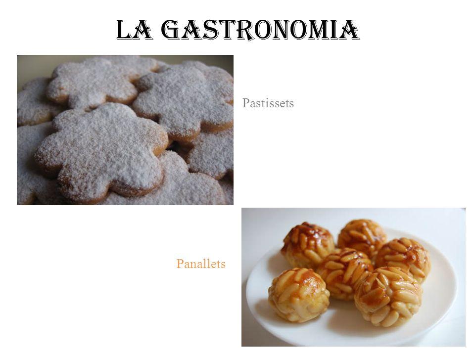 La gastronomia Pastissets Panallets