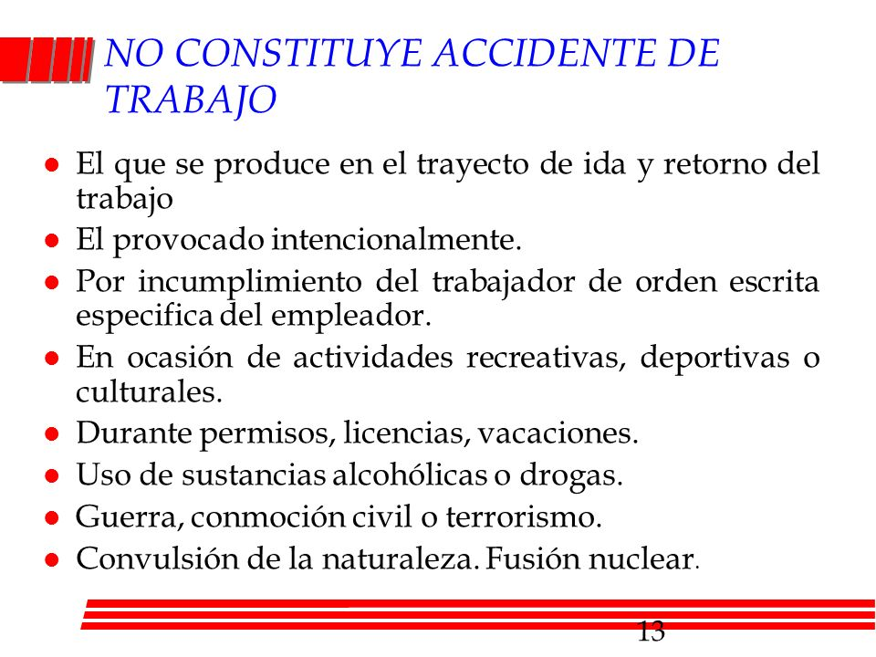 NO CONSTITUYE ACCIDENTE DE TRABAJO