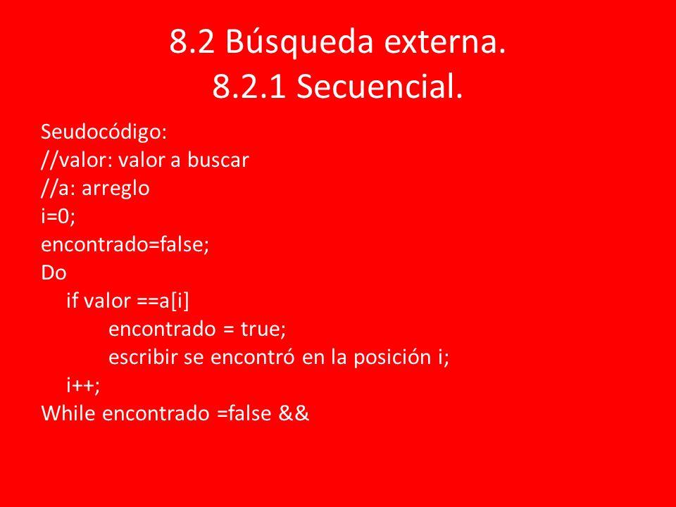 8.2 Búsqueda externa. 8.2.1 Secuencial.