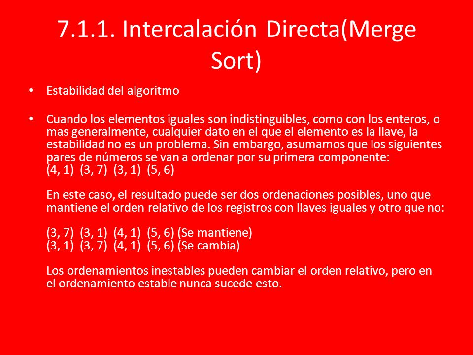 7.1.1. Intercalación Directa(Merge Sort)