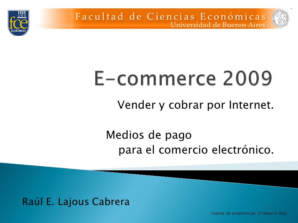 E-commerce 2009 wwwwwwwwwwwwww Vender y cobrar por Internet.