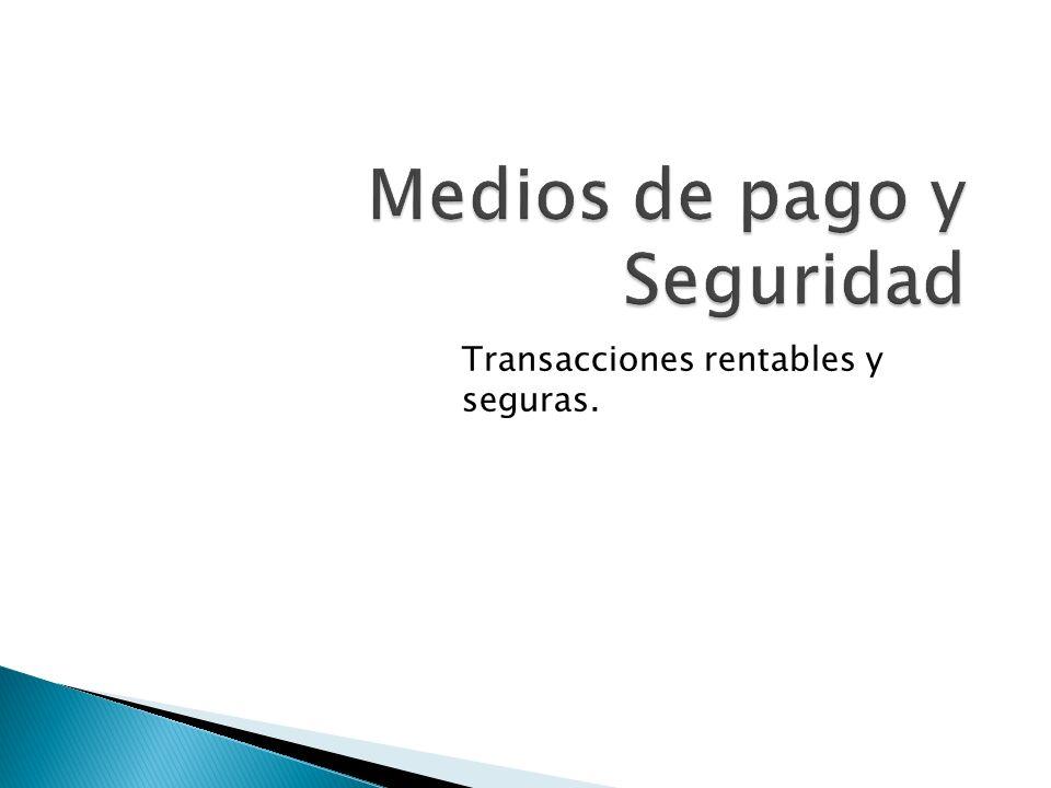 Medios de pago y Seguridad