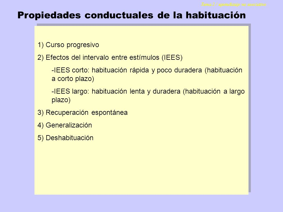 Propiedades conductuales de la habituación
