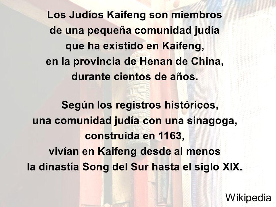 Los Judíos Kaifeng son miembros de una pequeña comunidad judía