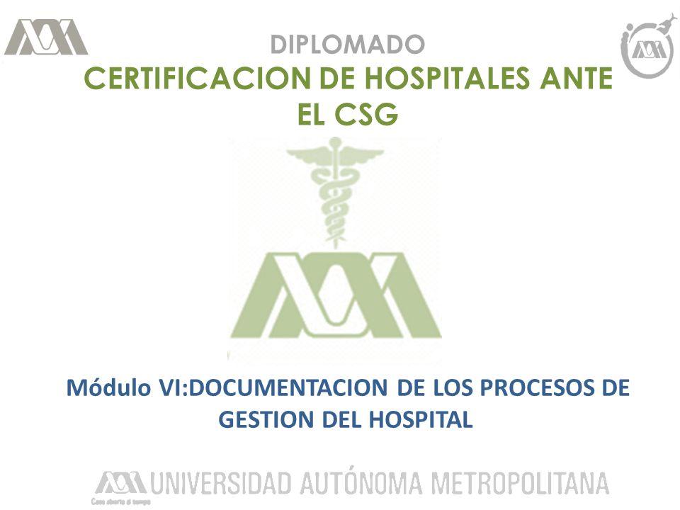 DIPLOMADO CERTIFICACION DE HOSPITALES ANTE EL CSG