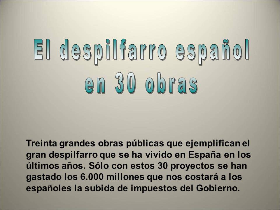 El despilfarro español