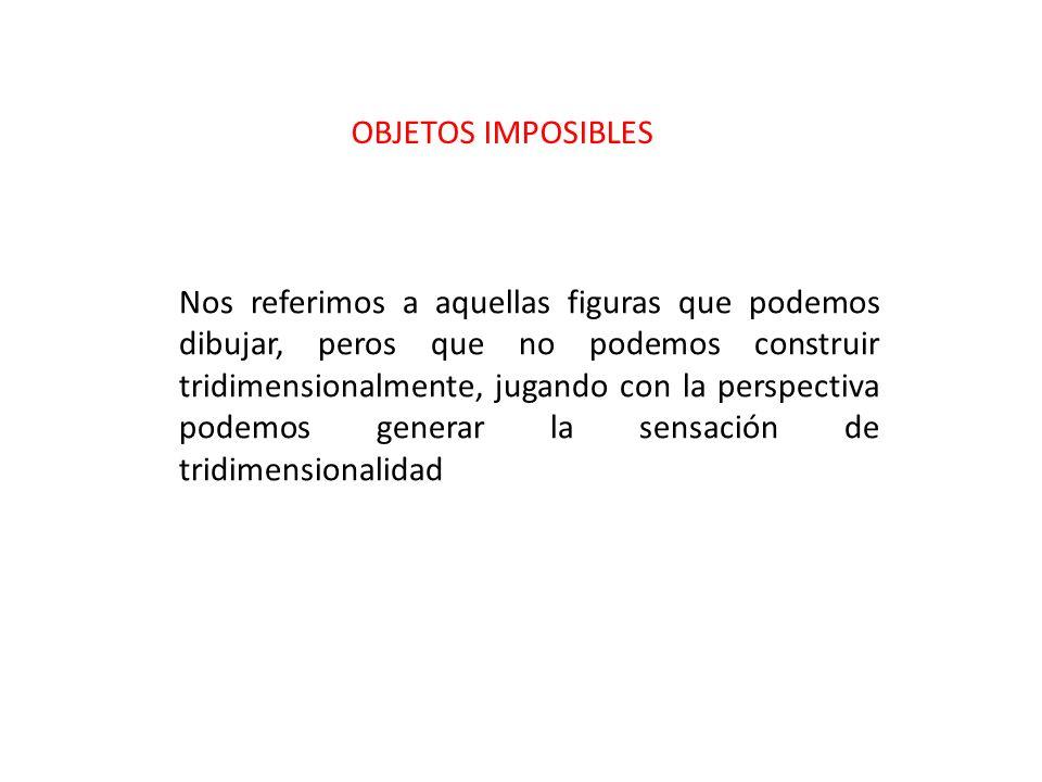OBJETOS IMPOSIBLES