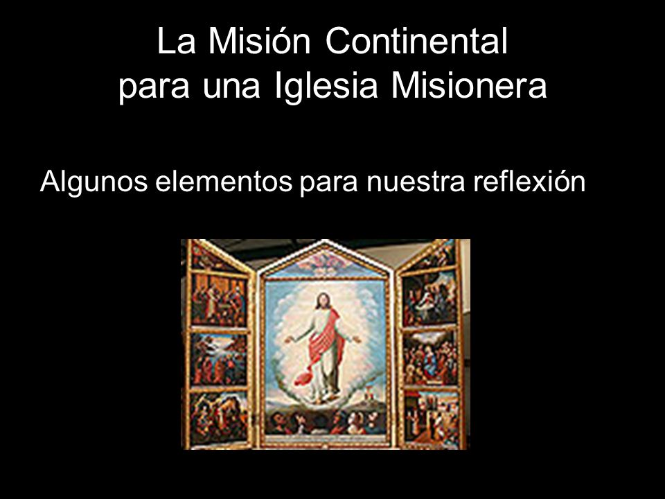 La Misión Continental para una Iglesia Misionera