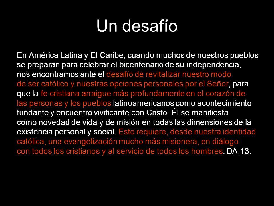 Un desafío En América Latina y El Caribe, cuando muchos de nuestros pueblos. se preparan para celebrar el bicentenario de su independencia,