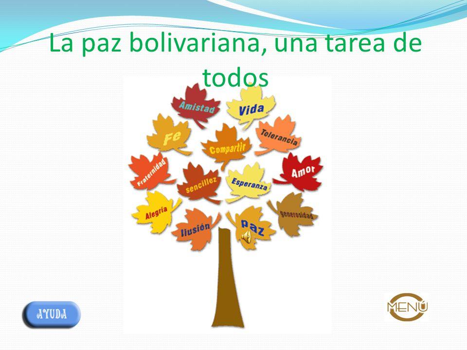 La paz bolivariana, una tarea de todos