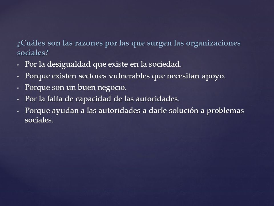 ¿Cuáles son las razones por las que surgen las organizaciones sociales