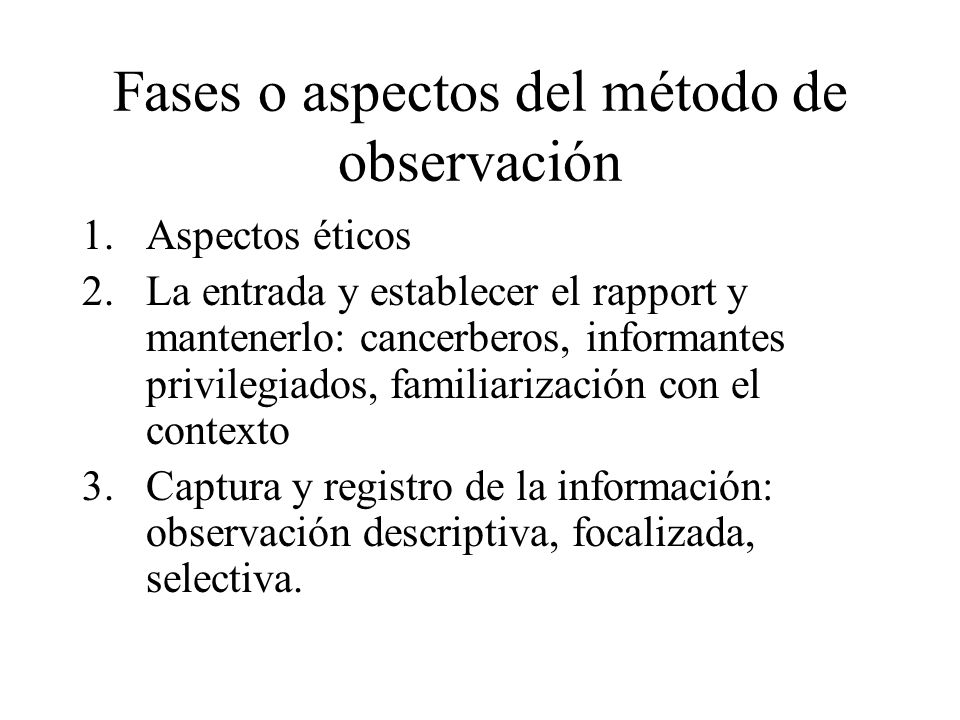 Fases o aspectos del método de observación