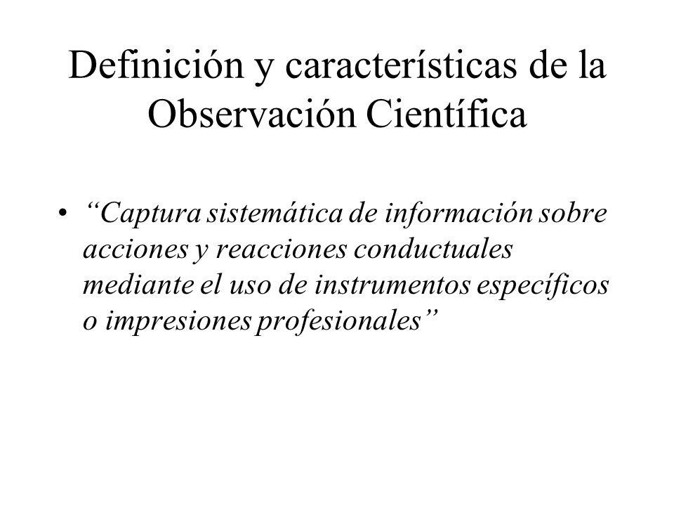 Definición y características de la Observación Científica