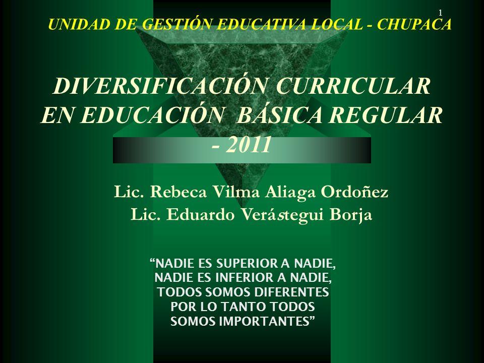 DIVERSIFICACIÓN CURRICULAR EN EDUCACIÓN BÁSICA REGULAR - 2011