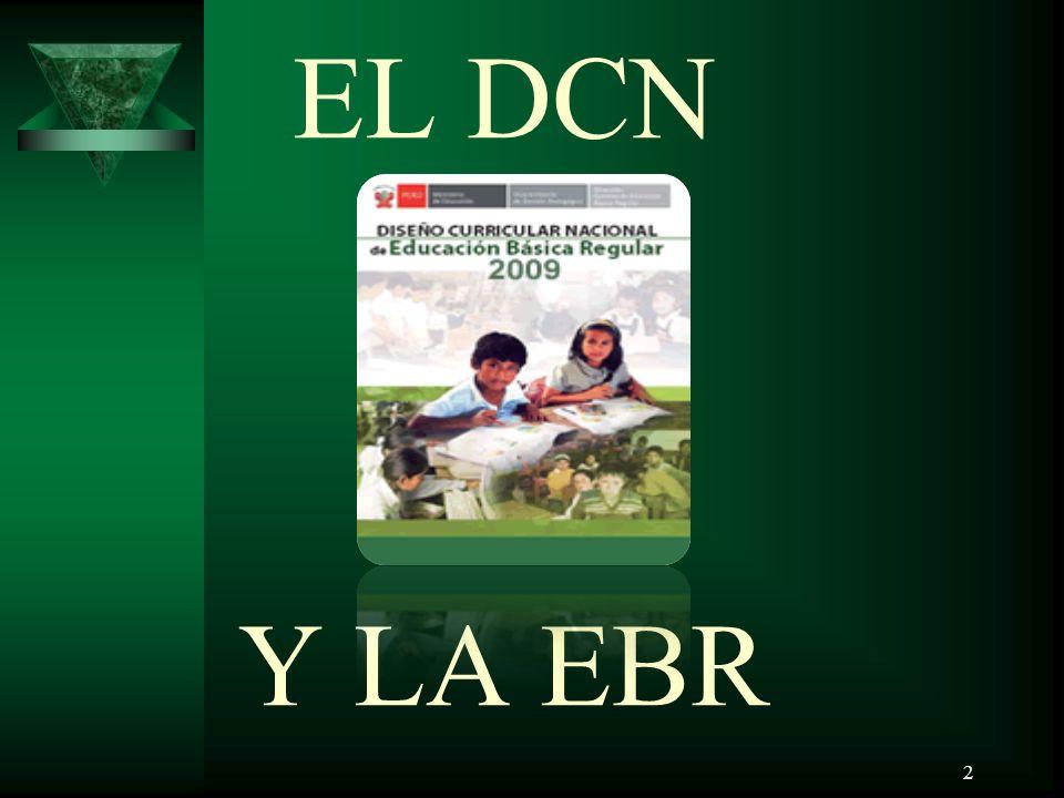 EL DCN Y LA EBR