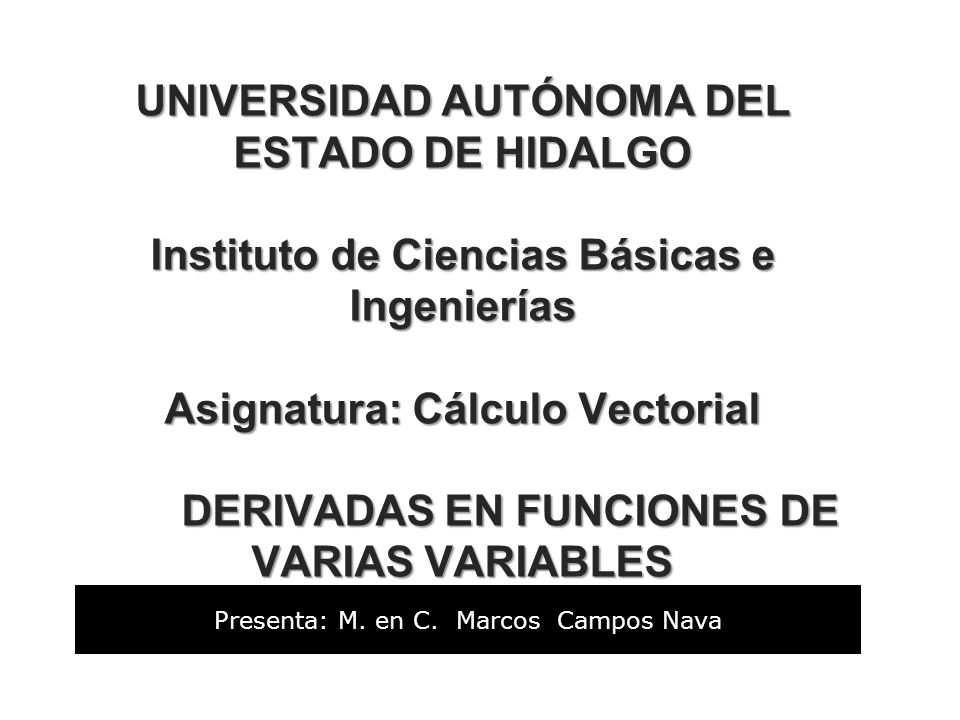 Presenta: M. en C. Marcos Campos Nava