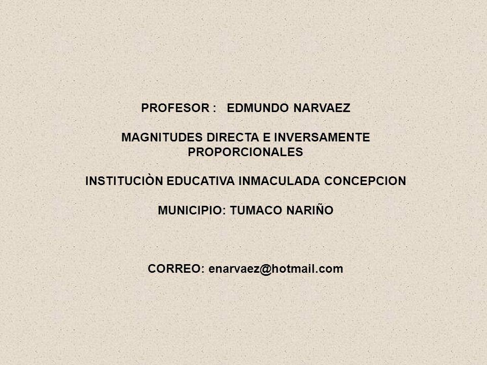 PROFESOR : EDMUNDO NARVAEZ