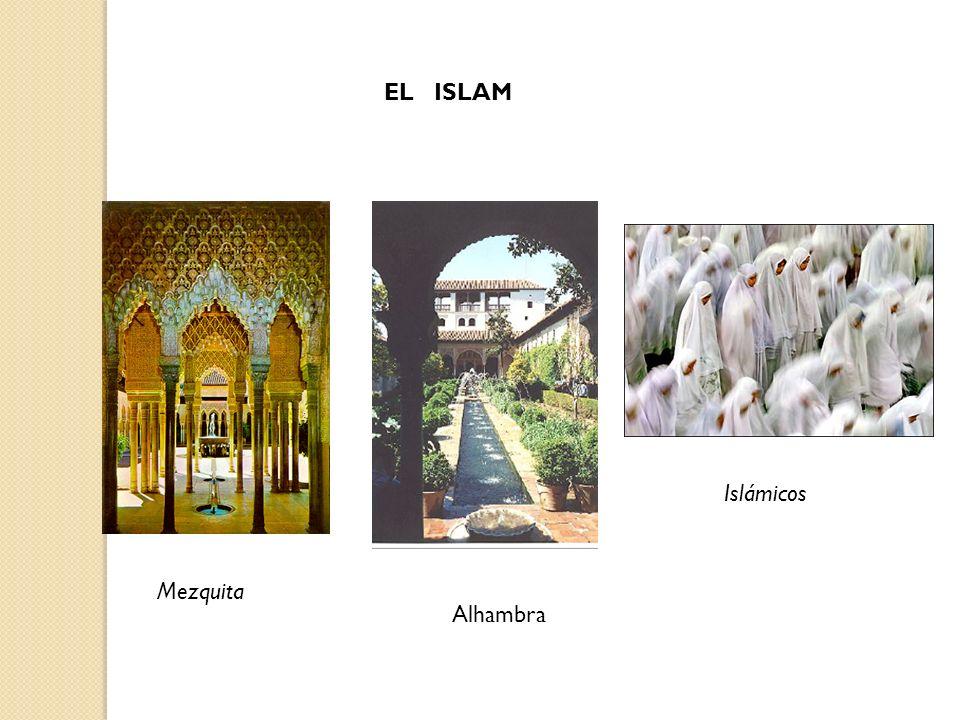 EL ISLAM Islámicos Mezquita Alhambra