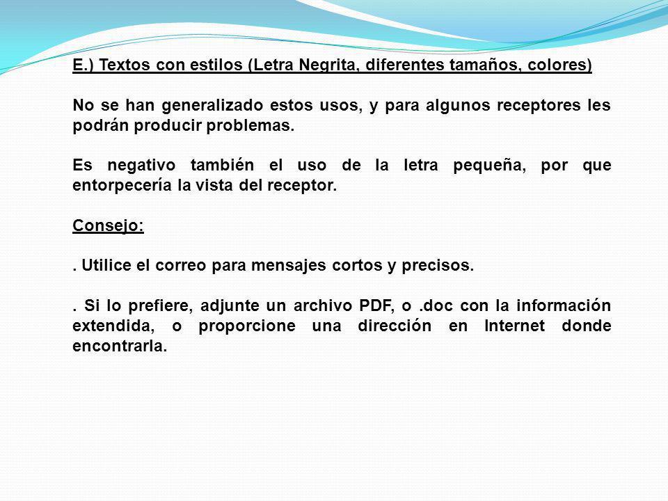 E.) Textos con estilos (Letra Negrita, diferentes tamaños, colores)