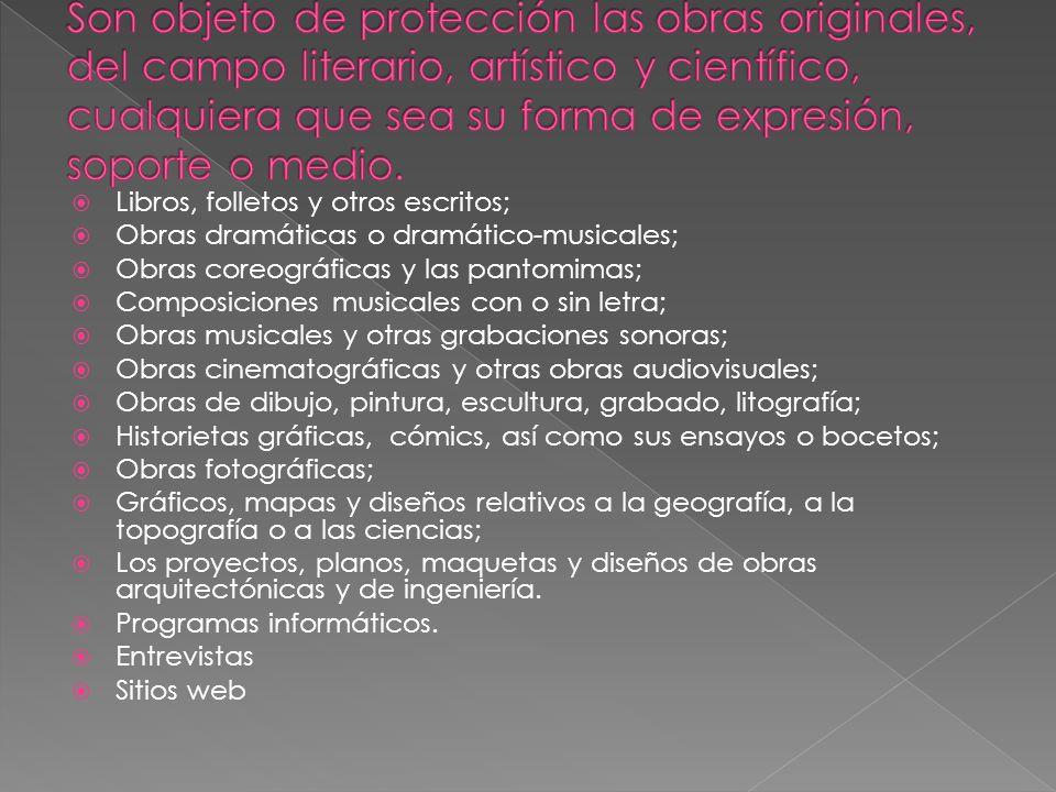 Son objeto de protección las obras originales, del campo literario, artístico y científico, cualquiera que sea su forma de expresión, soporte o medio.