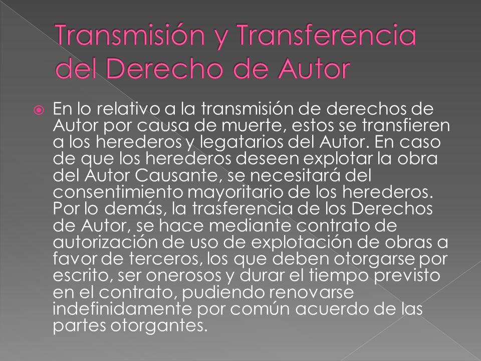 Transmisión y Transferencia del Derecho de Autor
