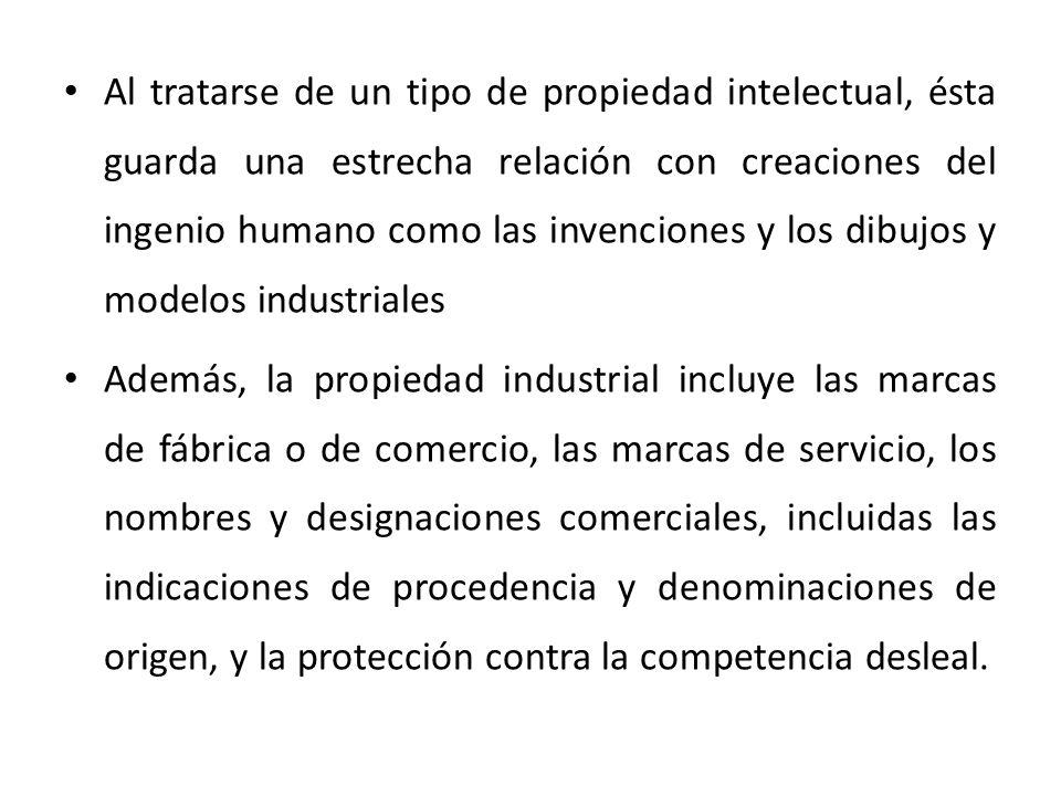 Al tratarse de un tipo de propiedad intelectual, ésta guarda una estrecha relación con creaciones del ingenio humano como las invenciones y los dibujos y modelos industriales