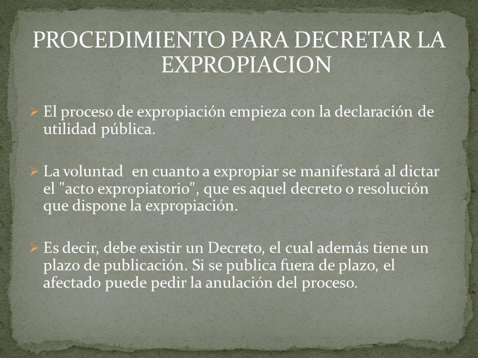 PROCEDIMIENTO PARA DECRETAR LA EXPROPIACION