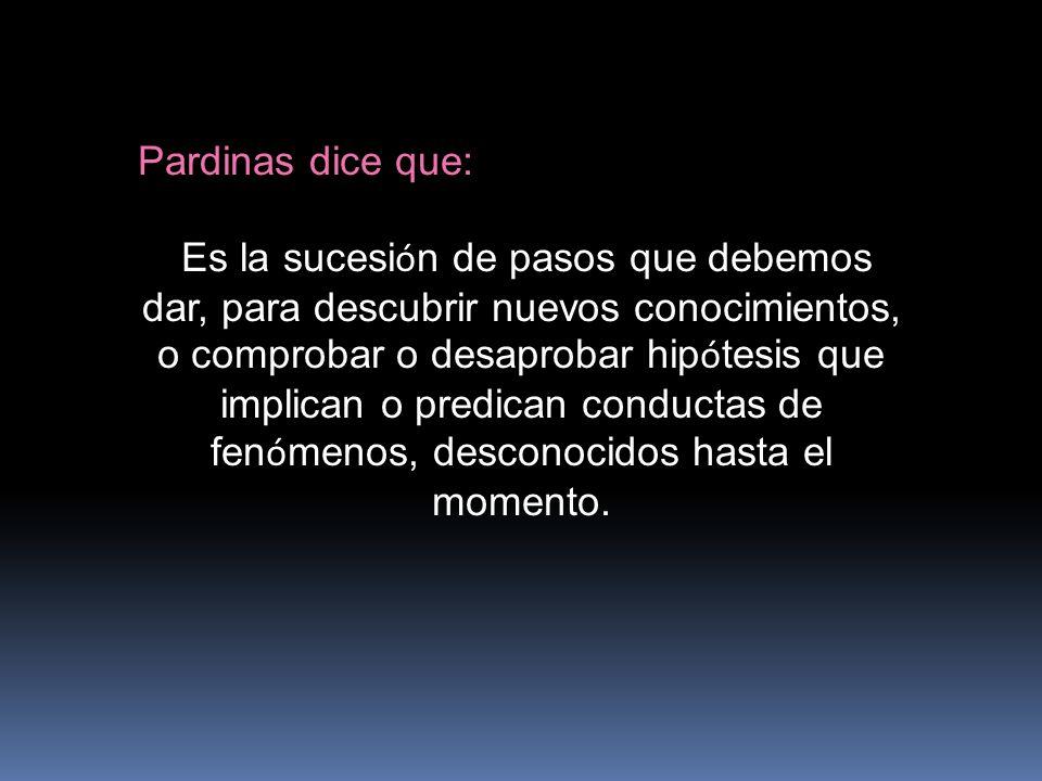 Pardinas dice que: