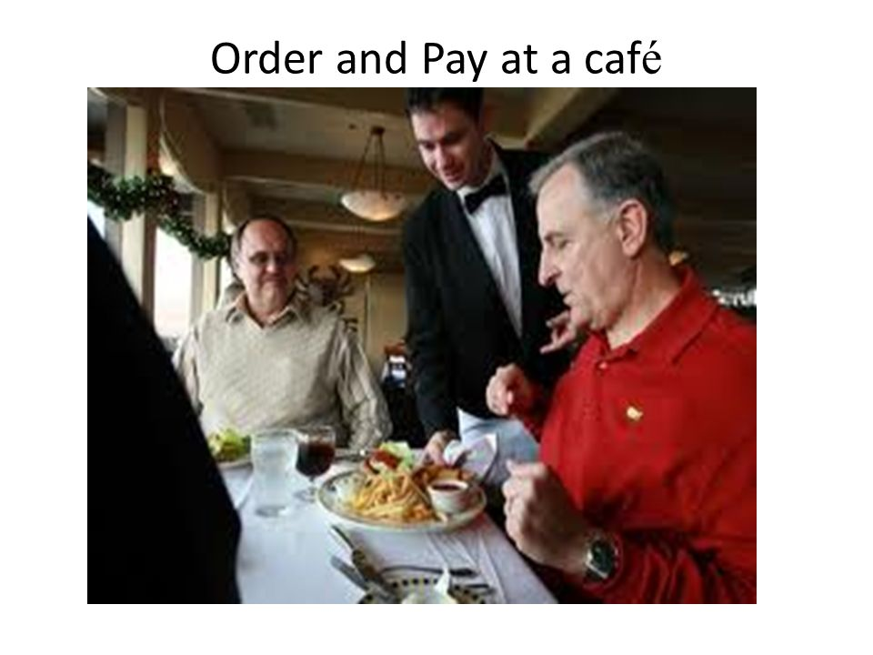 Order and Pay at a café