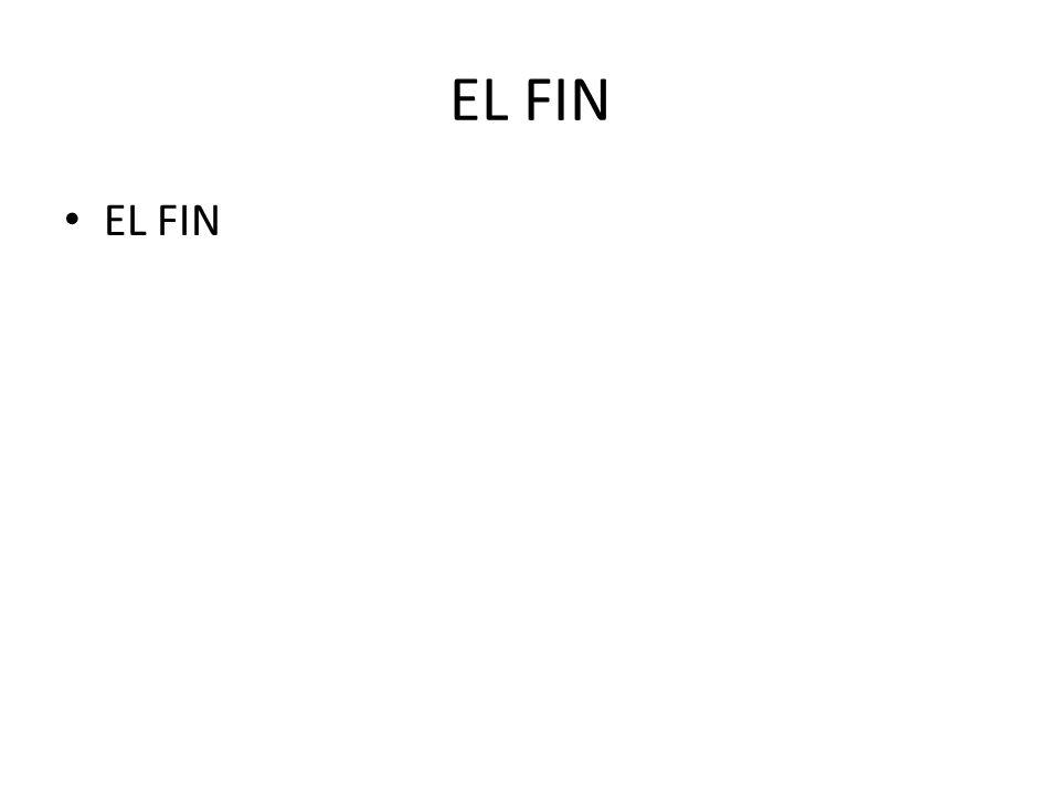EL FIN EL FIN