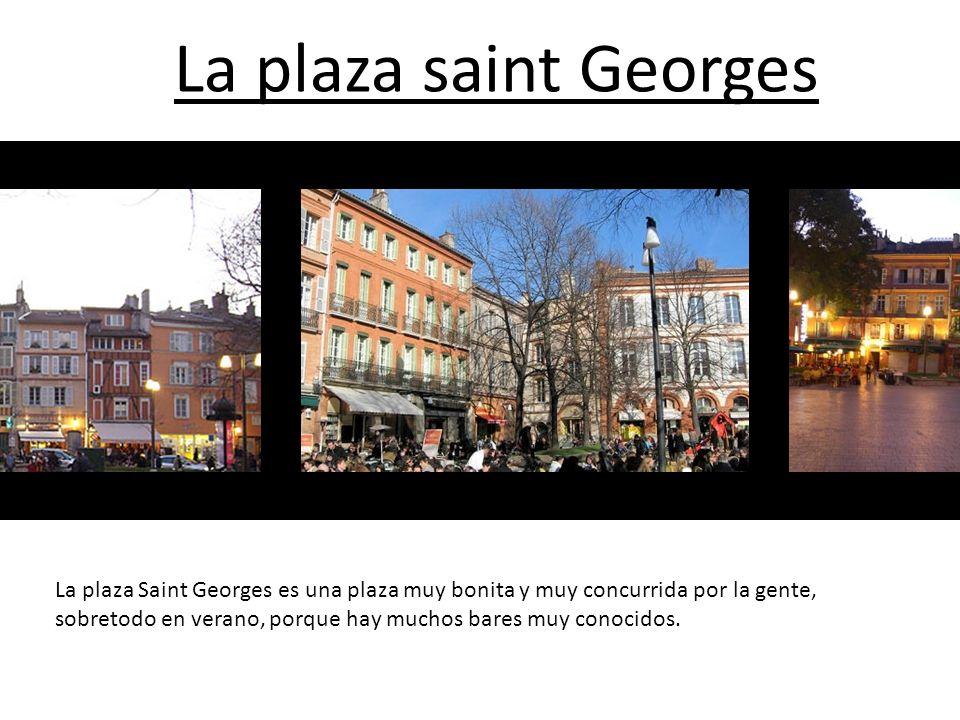 La plaza saint Georges