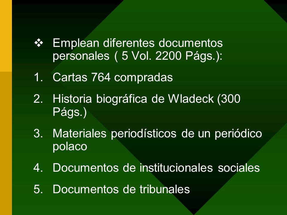 Emplean diferentes documentos personales ( 5 Vol. 2200 Págs.):