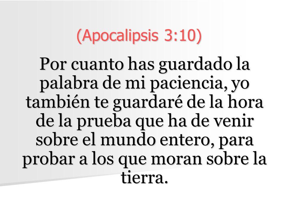 (Apocalipsis 3:10)