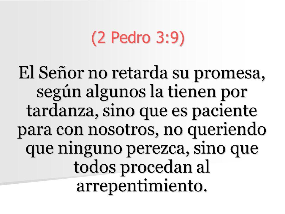 (2 Pedro 3:9)