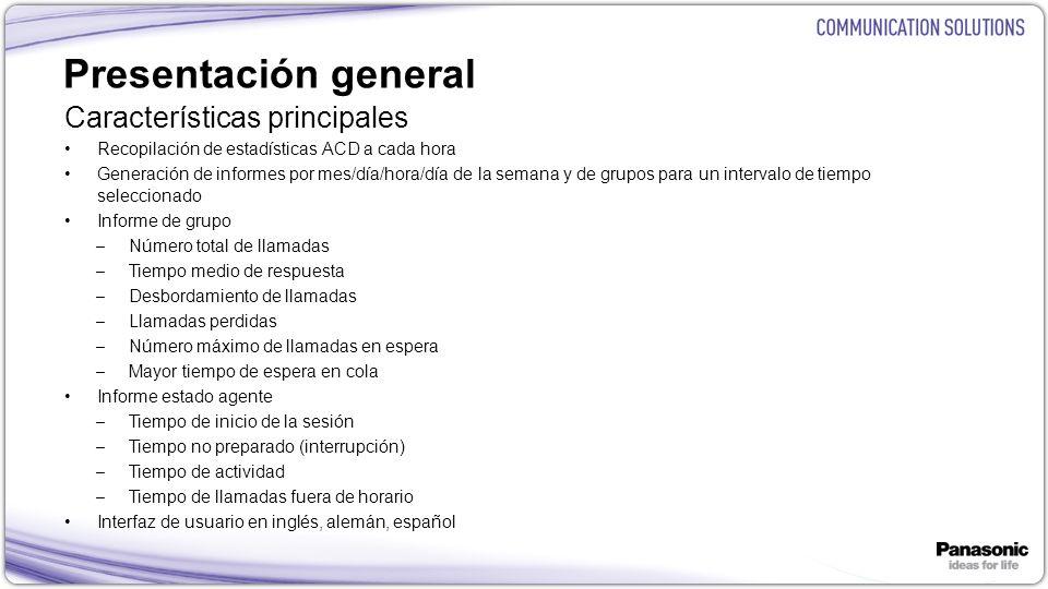 Presentación general Características principales