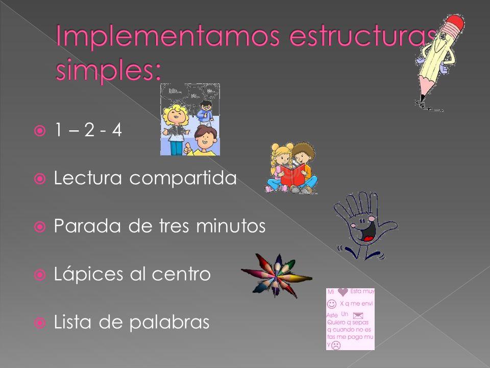Implementamos estructuras simples: