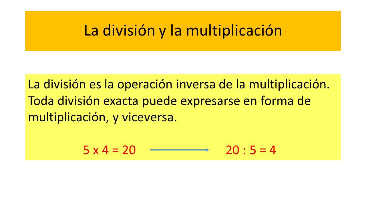 La división y la multiplicación