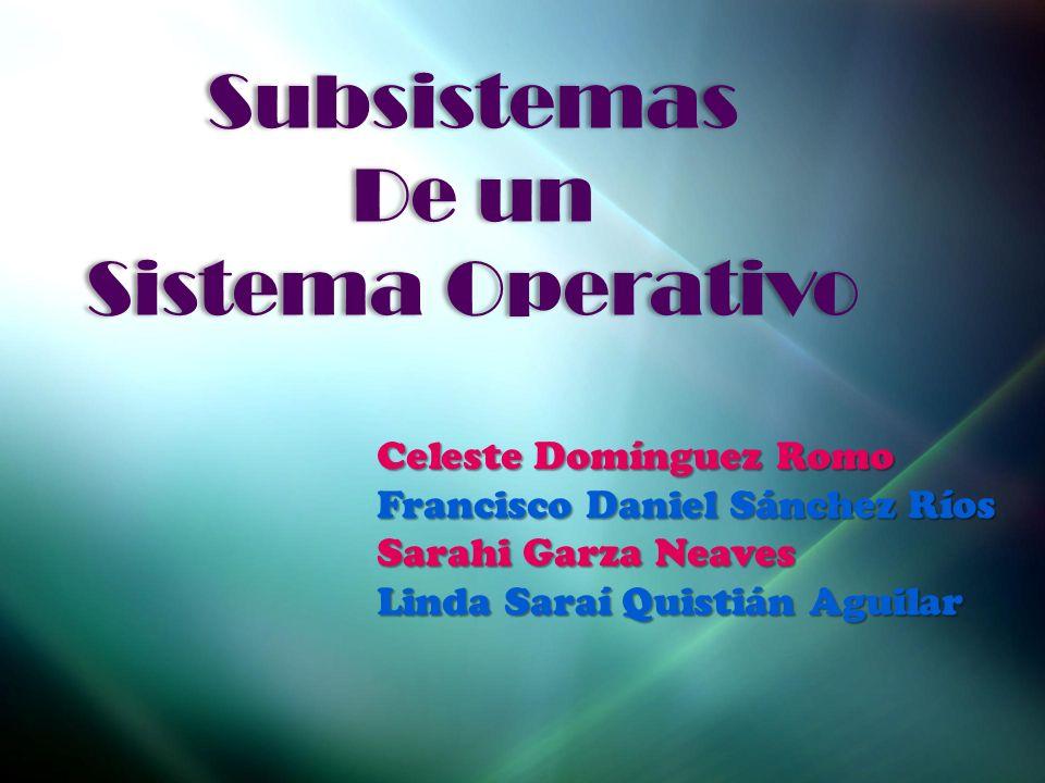 Subsistemas De un Sistema Operativo Celeste Domínguez Romo