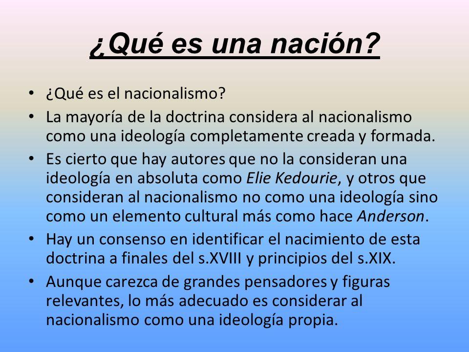 ¿Qué es una nación ¿Qué es el nacionalismo